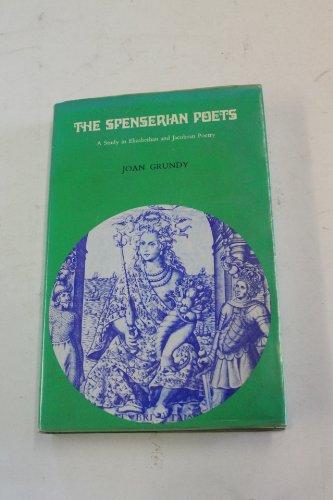 the spenserian poets a study in elizabethan and jacobean poetry the spenserian poets a study in elizabethan and jacobean poetry grundy joan