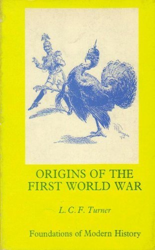 9780713154900: Origins of the First World War (Foundations of Modern History)
