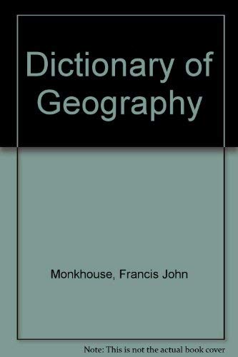 9780713154955: Dictionary of Geography