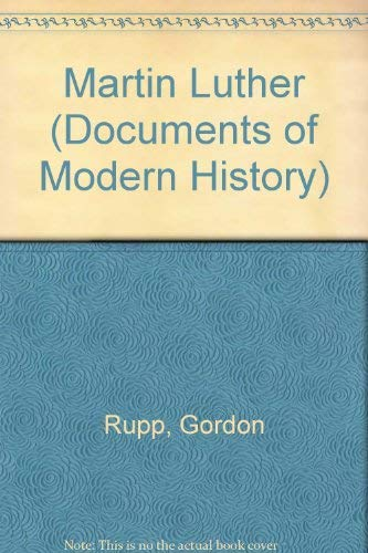 9780713154979: Martin Luther (Documents of Modern History)