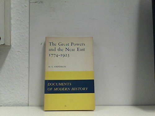 9780713155549: Great Powers and the Near East, 1774-1923 (Documents of Modern History)