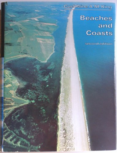 Beaches and Coasts: King, Cuchlaine A.M.