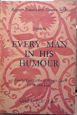 9780713156386: Every Man in His Humour (Regents Renaissance Drama)