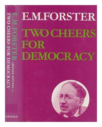 9780713156584: Two Cheers for Democracy (Abinger Edition of E.M. Forster)
