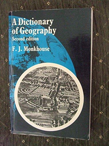 9780713156591: A Dictionary of Geography