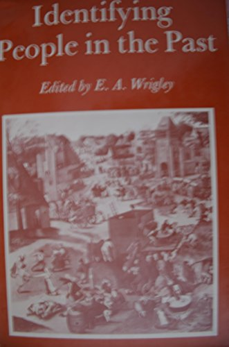 Identifying People in the Past: Wrigley, E. A.