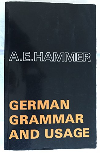 9780713156997: German Grammar and Usage