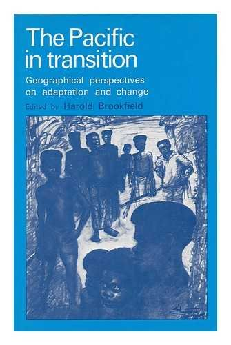 9780713157048: Pacific in Transition: Geographical Perspectives on Adaptation and Change