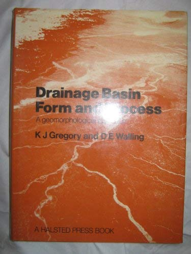 9780713157079: Drainage Basin Form and Process: A Geomorphological Approach
