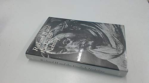 Richard II and the English Nobility: Anthony Tuck
