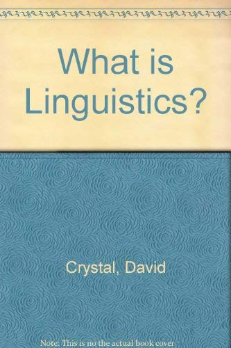9780713157413: What is Linguistics?