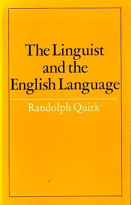 9780713157437: Linguist and the English Language