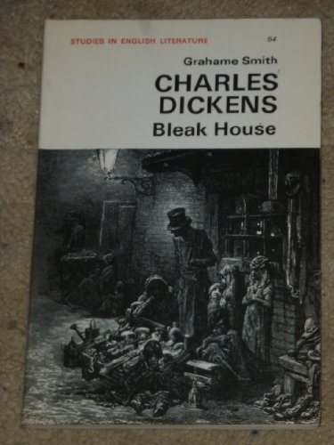 Charles Dickens, Bleak House (Studies In English: Grahame Smith