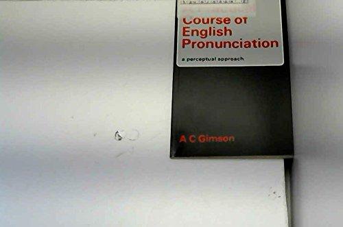 9780713157963: A Practical Course of English Pronunciation: A Perceptual Approach
