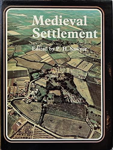 Mediaeval Settlement: Sawyer, P.H.