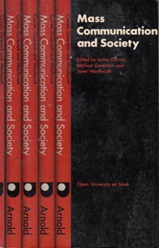 MASS COMMUNICATION AND SOCIETY (SET BOOKS): JAMES CURRAN (EDITOR),