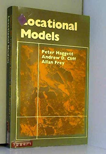 9780713159554: Locational Analysis in Human Geography: Locational Models v. 1