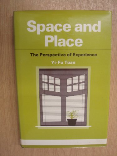 9780713159714: Space and Place: The Perspective of Experience
