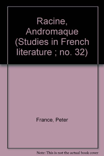 9780713159806: Racine's Andromaque (Study in French Literature)