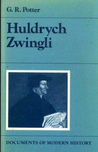 9780713161069: Huldrych Zwingli (Documents of modern history)
