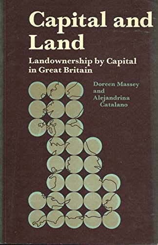 Capital and land: landownership by capital in Great Britain.: Massey, D. & Catalano, A.