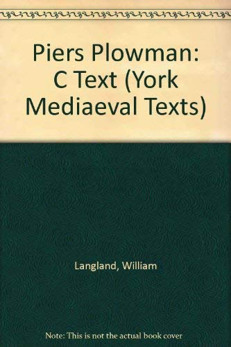 Piers Plowman: C Text. Ed. Derek Pearsall.: Langland, William