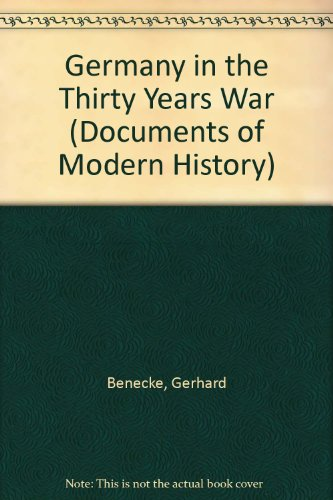 9780713161359: Germany in the Thirty Years War (Documents of Modern History)