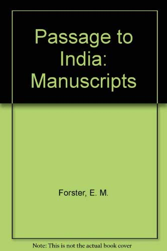 9780713161366: Passage to India: Manuscripts (The Abinger edition of E.M. Forster)