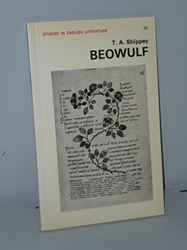 Beowulf (Study in English Literature) (English and Old English Edition) (0713161485) by T. A. Shippey