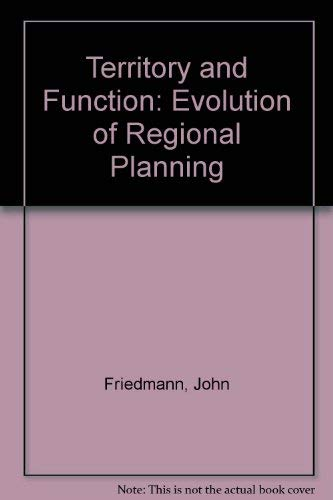 9780713161496: Territory and Function: Evolution of Regional Planning