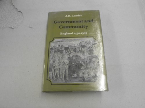 9780713161519: Government and Community: England, 1450-1509.