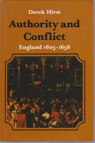 9780713161557: Authority and Conflict: Vol 4: England, 1603-58