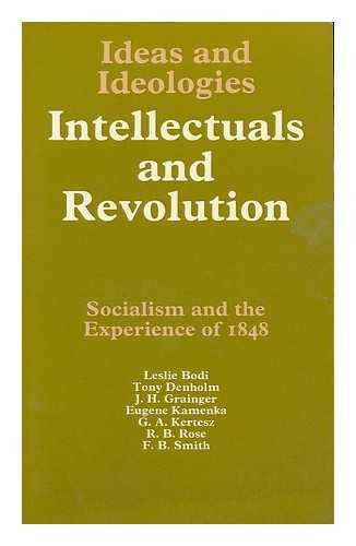 Intellectuals and Revolution: Socialism and the Experience of 1848
