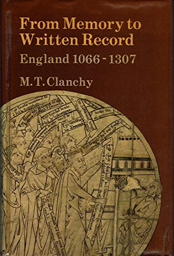 9780713161885: From Memory to Written Record: England, 1066-1307