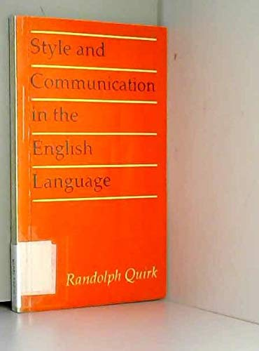 9780713162608: Style and Communication in the English Language (Documents of modern history)