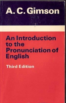 9780713162882: An Introduction to the Pronunciation of English