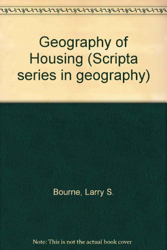 Geography of Housing: Larry S. Bourne