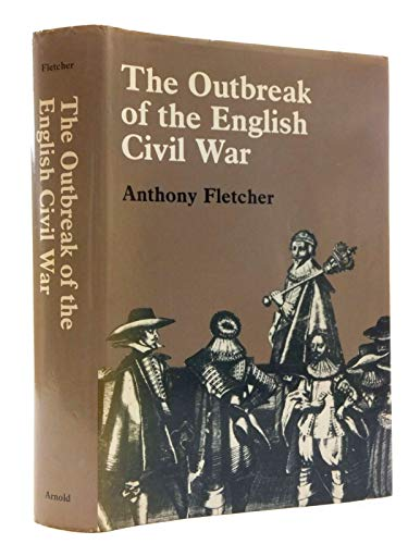 9780713163209: Outbreak of the English Civil War