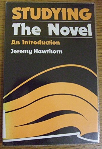 9780713164497: Studying the Novel: An Introduction