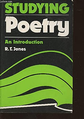 Studying Poetry: An Introduction (0713164670) by Jones, R. T.