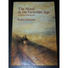 9780713164688: The Novel in the Victorian Age: A Modern Introduction