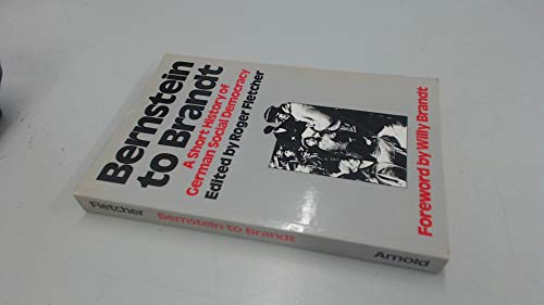 9780713164800: Bernstein to Brandt: A Short History of German Social Democracy