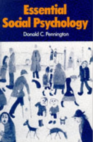 ESSENTIAL SOCIAL PSYCHOLOGY: Pennington, Donald