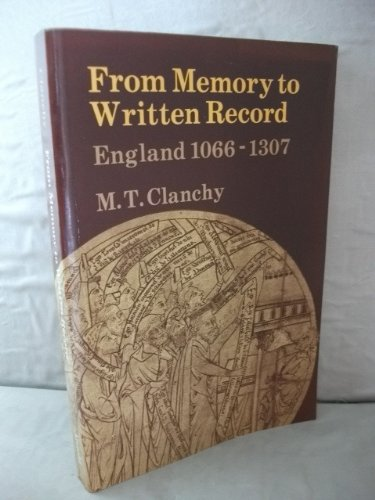 9780713165050: From Memory to Written Record: England, 1066-1307