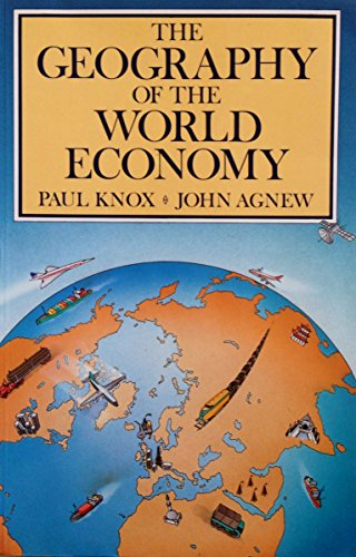 9780713165173: The Geography of the World Economy
