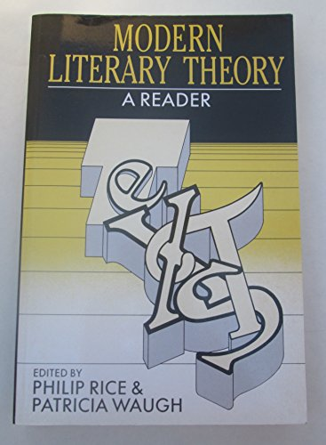 Modern Literary Theory: A Reader: Philip Rice, Patricia