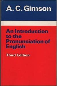 9780713165883: An Introduction to the Pronunciation of English