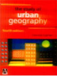 9780713165890: The Study of Urban Geography, 4Ed (Hodder Arnold Publication)