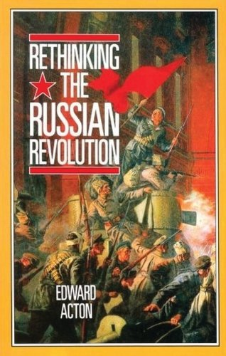 9780713166095: Rethinking the Russian Revolution (Reading History)