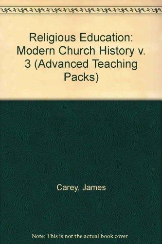 9780713174724: Religious Education: Modern Church History v. 3 (Advanced Teaching Packs)